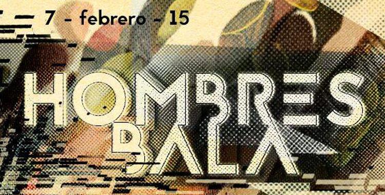 hombres_bala_live_farinera